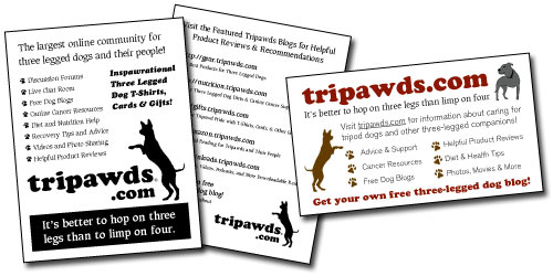 Tripawds Three Legged Dog Resources Fliers and Cards
